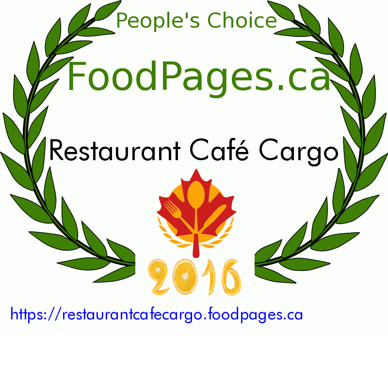 Restaurant Café Cargo FoodPages.ca 2016 Award Winner